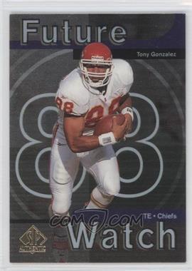 1997 SP Authentic #11 - Tony Gonzalez