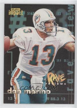 1997 Skybox Impact - Rave Reviews #7 - Dan Marino