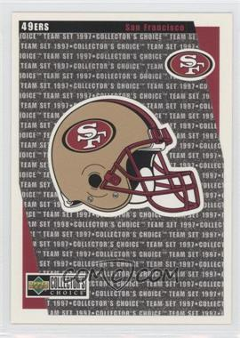 1997 Upper Deck Collector's Choice San Francisco 49ers #SF14 - San Francisco 49ers Team
