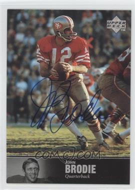 1997 Upper Deck NFL Legends Autographs #AL-81 - John Brodie