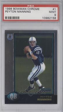 1998 Bowman Chrome #1 - Peyton Manning [PSA9]