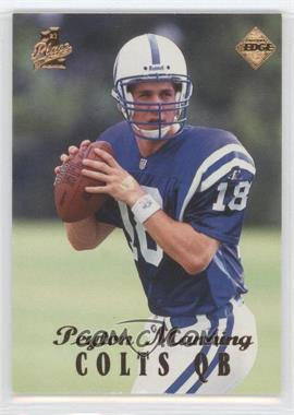 1998 Collector's Edge 1st Place 50-Point #135 - Peyton Manning