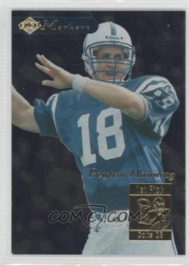 1998 Collector's Edge 1st Place Markers #13 - Peyton Manning