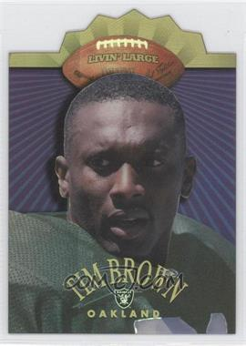 1998 Collector's Edge Advantage Livin' Large Holofoil #15 - Tim Brown