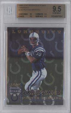 1998 Leaf Rookies & Stars [???] #233 - Peyton Manning /50 [BGS9.5]