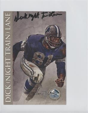 1998 NFL Hall of Fame Signature Series [Autographed] #N/A - Dick Lane /2500
