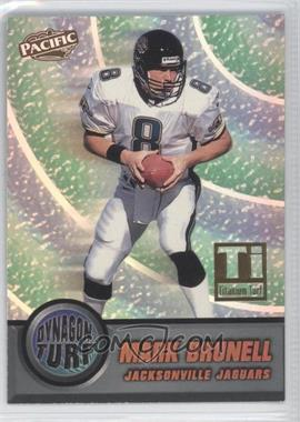 1998 Pacific Dynagon Turf Titanium #9 - Mark Brunell /99