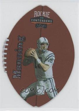 1998 Playoff Contenders Leather Footballs Silver #37 - Peyton Manning