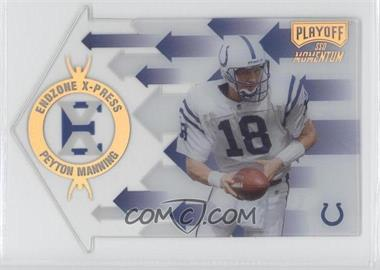 1998 Playoff Momentum SSD Endzone X-Press Die-Cut #11 - Peyton Manning