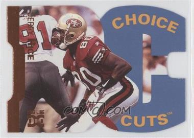 1998 Pro Line DC III - Choice Cuts #CHC 4 - Jerry Rice