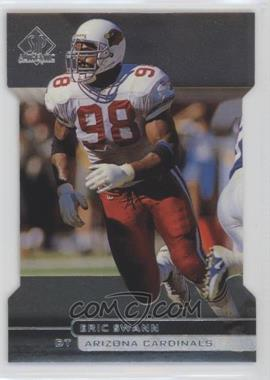 1998 SP Authentic Die-Cut #45 - Eric Swann /500