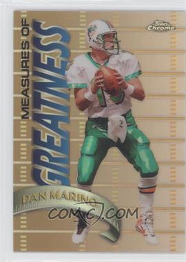 1998 Topps Chrome - Measures of Greatness - Refractor #MG13 - Dan Marino