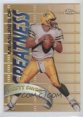 1998 Topps Chrome - Measures of Greatness - Refractor #MG15 - Brett Favre