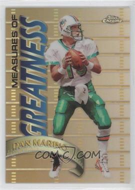 1998 Topps Chrome Measures of Greatness Refractor #MG13 - Dan Marino