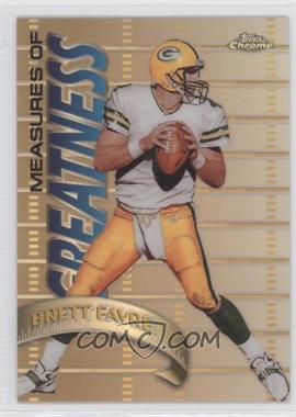 1998 Topps Chrome Measures of Greatness Refractor #MG15 - Brett Favre