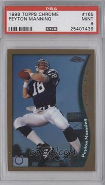 1998 Topps Chrome #165 - Peyton Manning [PSA9]