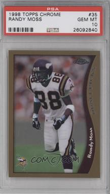 1998 Topps Chrome #35 - Randy Moss [PSA 10]