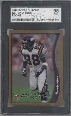 1998 Topps Chrome #35 - Randy Moss [SGC 98]
