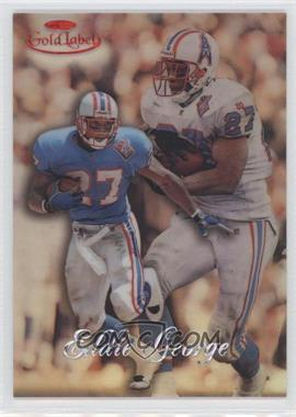 1998 Topps Gold Label - [Base] - Class 2 Red Label #55 - Eddie George /50