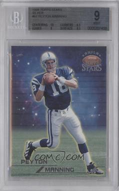 1998 Topps Stars - [Base] - Silver #67 - Peyton Manning /3999 [BGS9]
