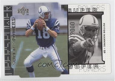 1998 Upper Deck Super Powers Silver Die-Cut #S16 - Peyton Manning /2000