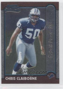 1999 Bowman Chrome #160 - Chris Claiborne