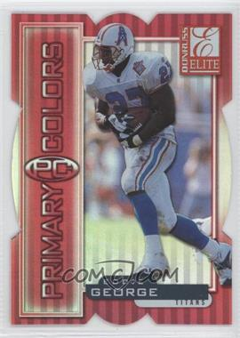 1999 Donruss Elite - Primary Colors - Red Die-Cuts #9 - Eddie George /75