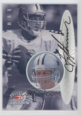 1999 Donruss Preferred QBC Preferred Signatures #9 - Troy Aikman