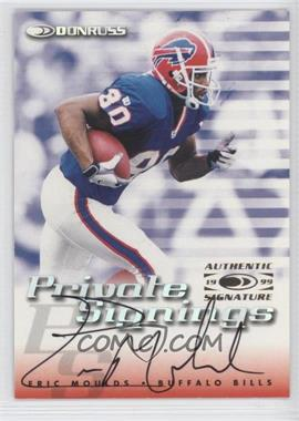 1999 Donruss Private Signings #ERMO - Eric Moulds