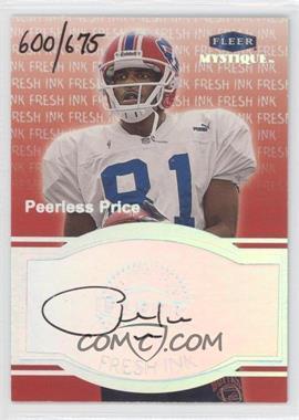 1999 Fleer Mystique - Fresh Ink #PEPR - Peerless Price /675