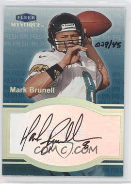 1999 Fleer Mystique Fresh Ink #MABR - Mark Brunell /45