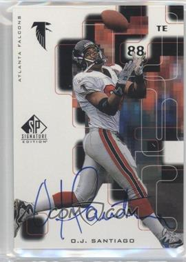 1999 SP Signature Edition Signatures #OJ - O.J. Santiago