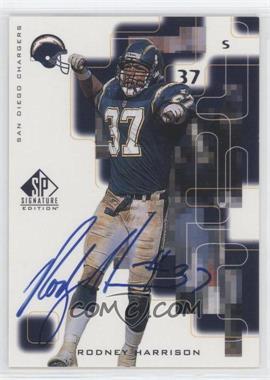 1999 SP Signature Edition Signatures #RH - Rodney Harrison