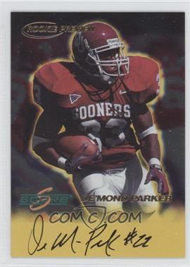 1999 Score Rookie Preview Autographs #N/A - De'Mond Parker