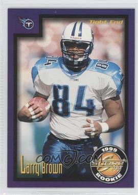 1999 Score Supplemental [???] #S-64 - Larry L. Brown