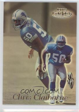 1999 Topps Gold Label Class 2 #59 - Chris Claiborne