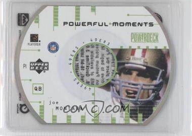 1999 Upper Deck Powerdeck Powerful Moments #P1 - Joe Montana