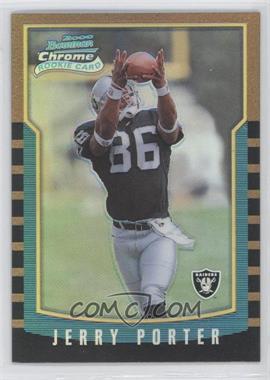 2000 Bowman Chrome Refractors #194 - Jerry Porter /99