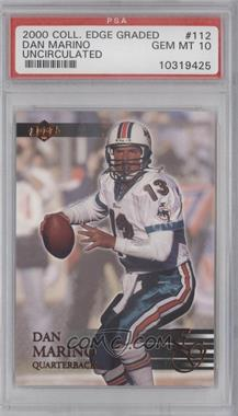2000 Collector's Edge Graded Uncirculated #112 - Dan Marino /5000 [PSA 10]