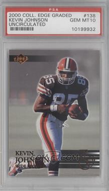 2000 Collector's Edge Graded Uncirculated #138 - Kevin Johnson /5000 [PSA 10]