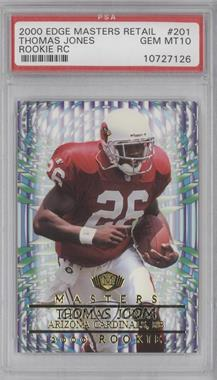 2000 Collector's Edge Masters Retail #201 - Thomas Jones [PSA 10]