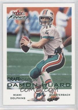 2000 Fleer Focus - [Base] - Draft Position #174 - Damon Huard /98
