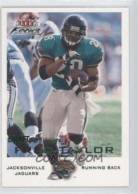 2000 Fleer Focus [???] #58 - Fred Taylor /109