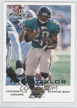 2000 Fleer Focus Draft Position #58 - Fred Taylor /109