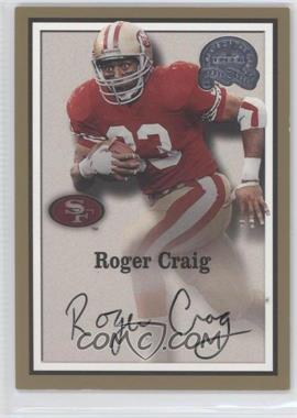 2000 Fleer Greats of the Game Autographs #N/A - Roger Craig