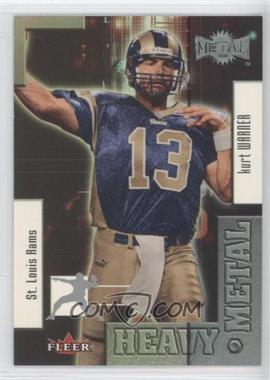 2000 Fleer Metal Heavy Metal #3 HM - Kurt Warner