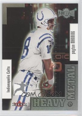 2000 Fleer Metal Heavy Metal #6 HM - Peyton Manning