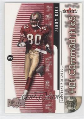 2000 Fleer Metal Hot Commodities #2 HC - Jerry Rice