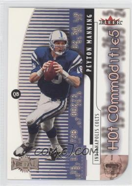 2000 Fleer Metal Hot Commodities #4 HC - Peyton Manning