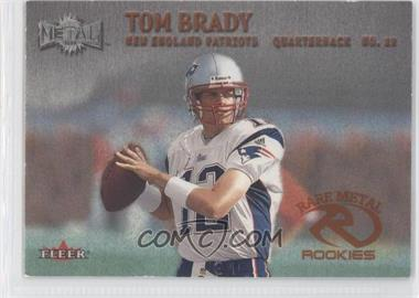 2000 Fleer Metal #267 - Tom Brady
